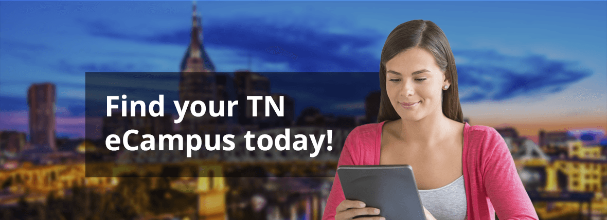 Find Your Tennessee Ecampus Today!